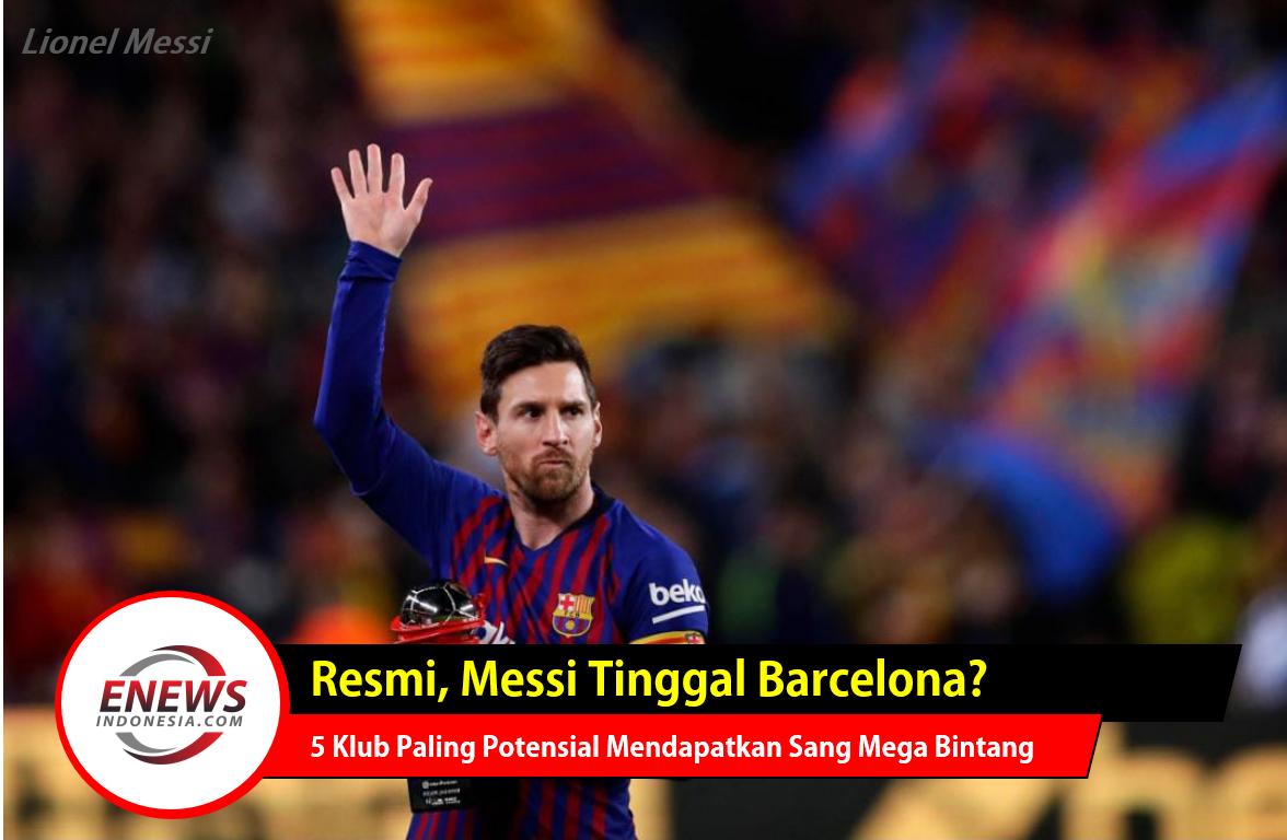 Messi Pergi dari Barcelona, Fans dan Teman Baper, hingga klub yang akan menampung sang mega bintang